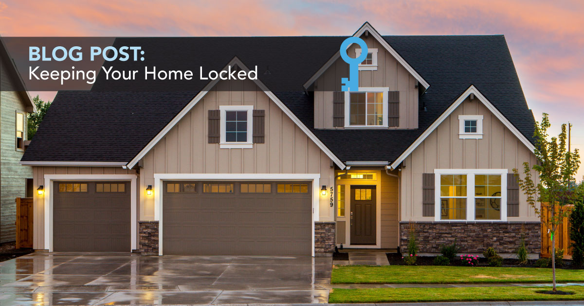 keeping your home locked