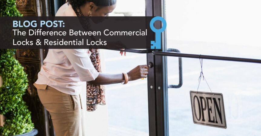commercial locks vs. residential locks
